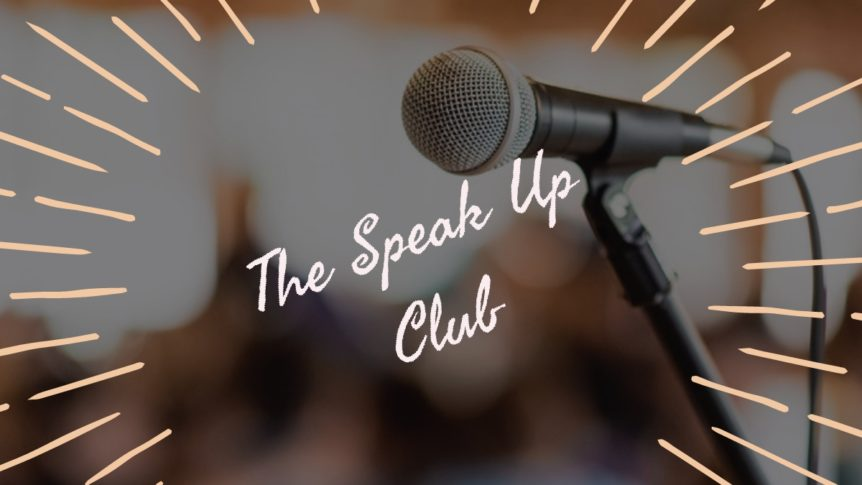 The Speak Up Club